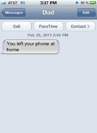 You Left you phone at home