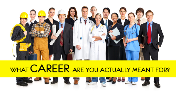 What Career Are you meant for