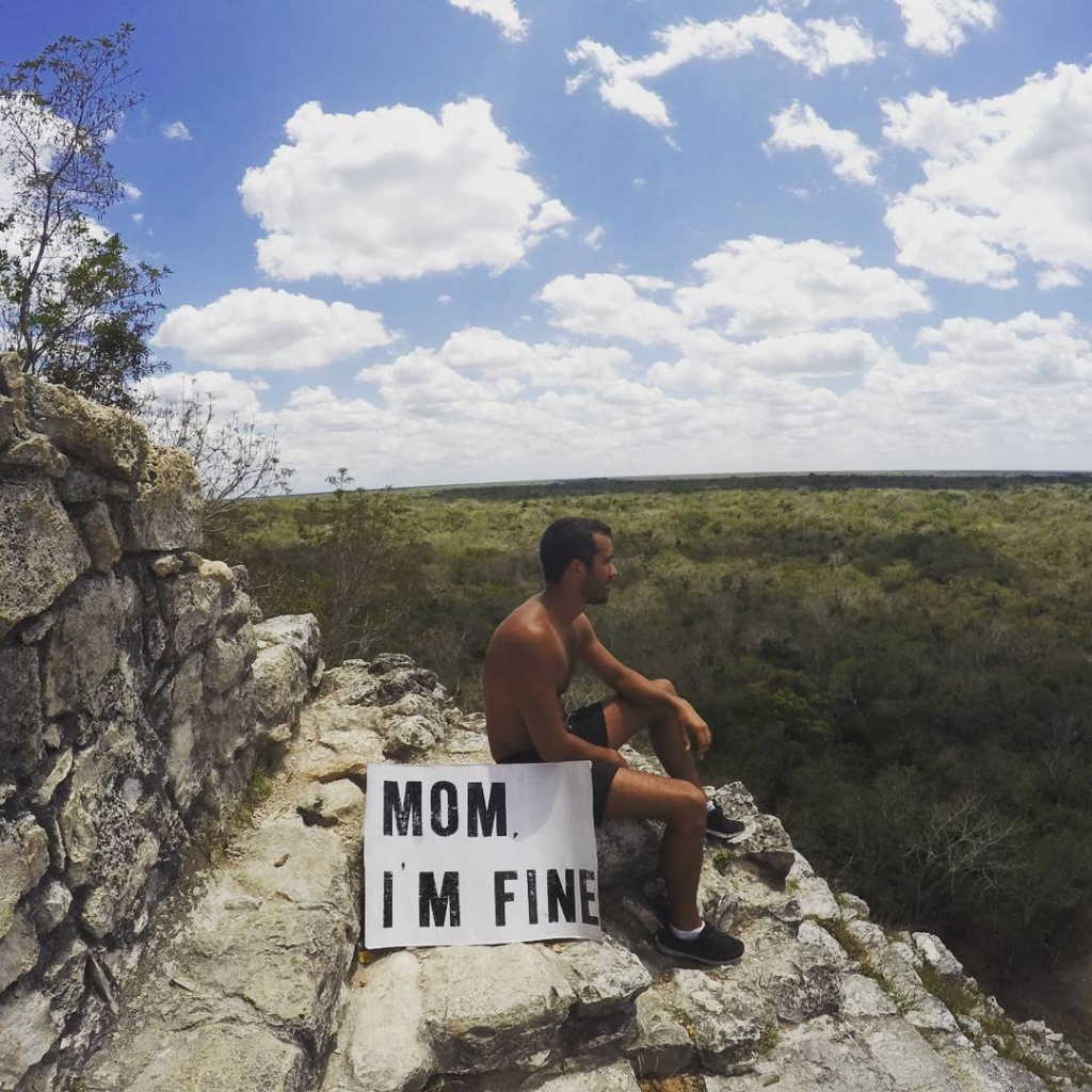 Guy Travels With Mom I Am Fine Sign In Coba Mexico
