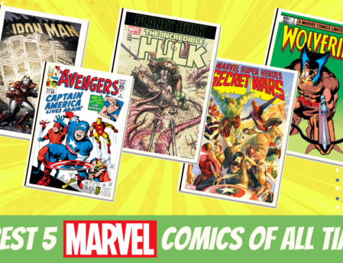 Best 5 Marvel Comics of All Time