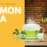 How to Make Hot Ginger Lemon Tea