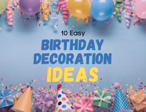 10 Easy Birthday Decoration Ideas For Your Next Party