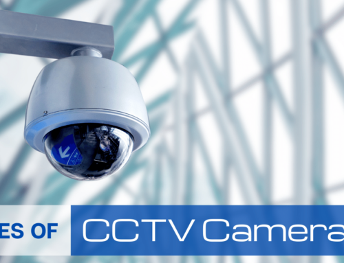 How Many Types of CCTV Cameras are Available in the Market?